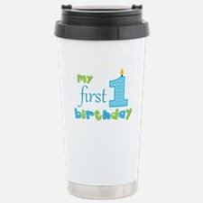 My First Birthday Stainless Steel Travel Mug