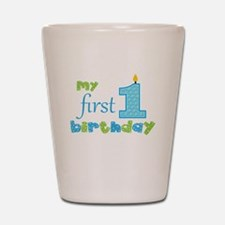 My First Birthday Shot Glass