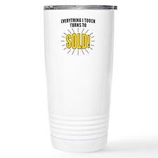 Everything I touch turn Travel Mug