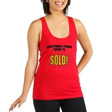 Everything I touch turns to SOL Racerback Tank Top