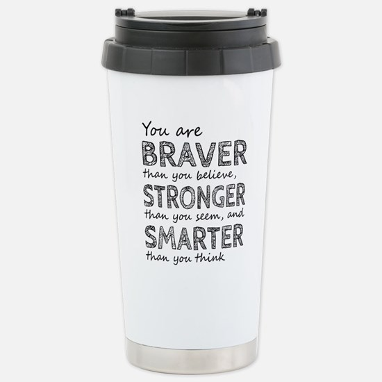 Braver Stronger Smarter Stainless Steel Travel Mug