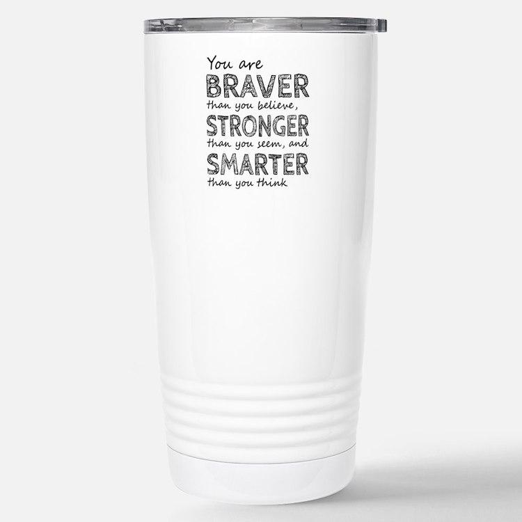 Braver Stronger Smarter Stainless Steel Travel Mug