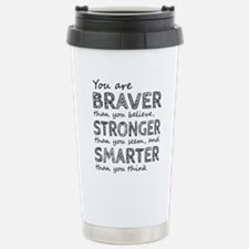 Braver Stronger Smarter Travel Mug