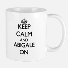 Keep Calm and Abigale ON Mugs