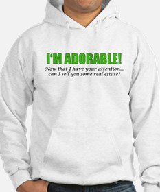 Im Adorable! Can I sell you some Hoodie