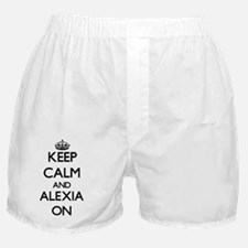 Keep Calm and Alexia ON Boxer Shorts