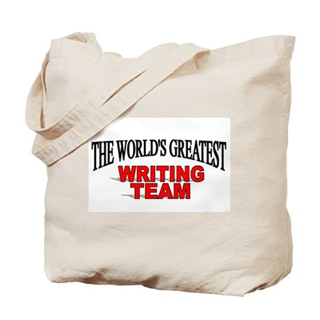 """""""The World's Greatest Writing Team"""" Tote Bag"""