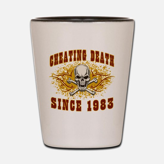 cheating death 1983 Shot Glass