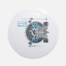 Darkcoin Be Your Own Private Bank Round Ornament