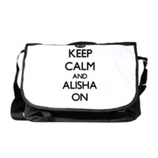 Keep Calm and Alisha ON Messenger Bag