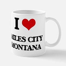 I love Miles City Montana Mug