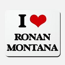 I love Ronan Montana Mousepad