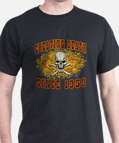 Cheating Death 1959 T-Shirt