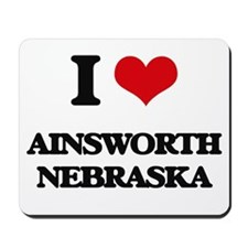 I love Ainsworth Nebraska Mousepad