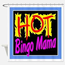 Hot Bingo Mama Shower Curtain