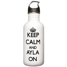 Keep Calm and Ayla ON Water Bottle