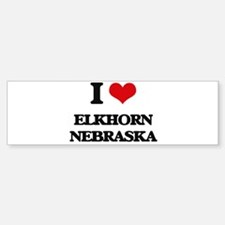 I love Elkhorn Nebraska Bumper Bumper Bumper Sticker