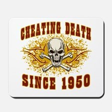cheating death 1950 Mousepad