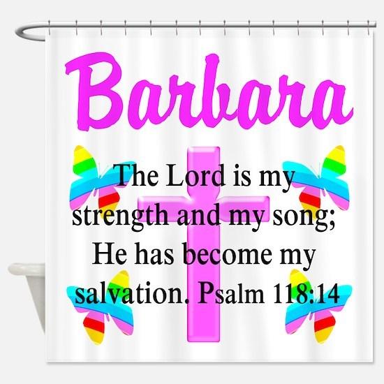 PSALM 118:14 VERSE Shower Curtain