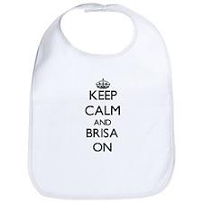 Keep Calm and Brisa ON Bib