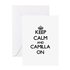 Keep Calm and Camilla ON Greeting Cards