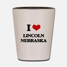 I love Lincoln Nebraska Shot Glass
