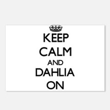 Keep Calm and Dahlia ON Postcards (Package of 8)