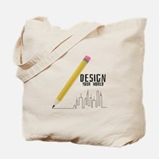 Design Your World Tote Bag