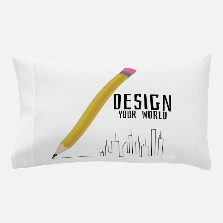Design Your World Pillow Case