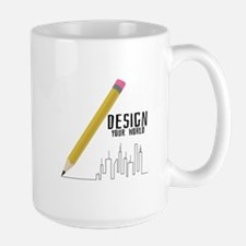 Design Your World Mugs
