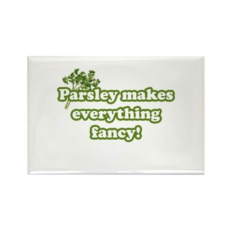 Parsley Makes Everything Fancy Rectangle Magnet (1