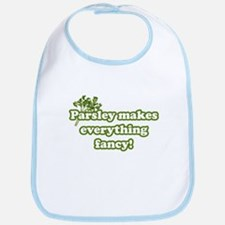 Parsley Makes Everything Fancy Bib