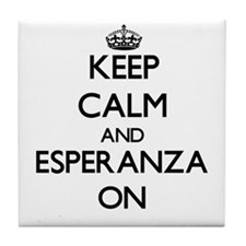 Keep Calm and Esperanza ON Tile Coaster