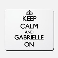 Keep Calm and Gabrielle ON Mousepad