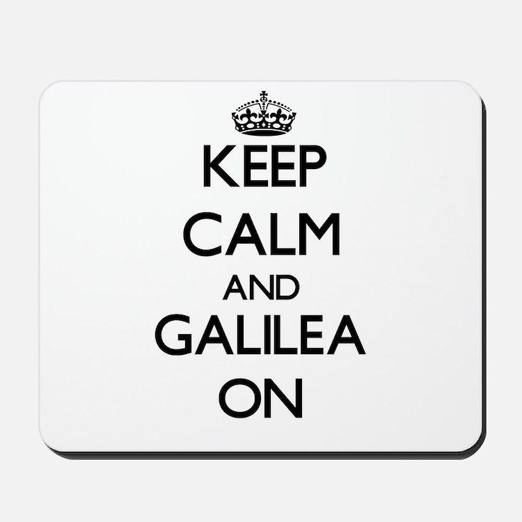 Keep Calm and Galilea ON Mousepad