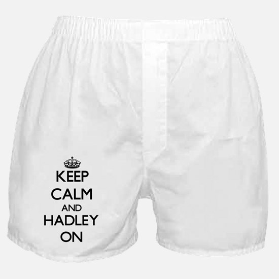 Keep Calm and Hadley ON Boxer Shorts