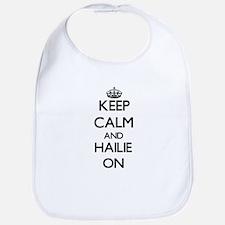 Keep Calm and Hailie ON Bib