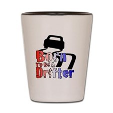 Born To Drift Shot Glass