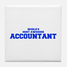 WORLD'S MOST AWESOME Accountant-Fre blue 600 Tile