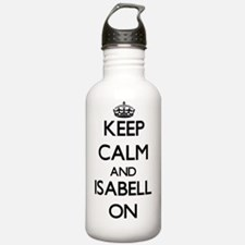 Keep Calm and Isabell Water Bottle