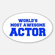 WORLD'S MOST AWESOME Actor-Fre blue 600 Decal