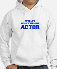 WORLD'S MOST AWESOME Actor-Fre blue 600 Hoodie