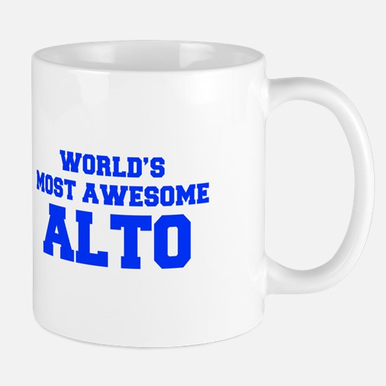 WORLD'S MOST AWESOME Alto-Fre blue 600 Mugs