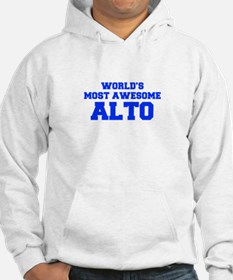 WORLD'S MOST AWESOME Alto-Fre blue 600 Hoodie