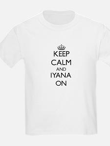 Keep Calm and Iyana ON T-Shirt