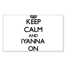Keep Calm and Iyanna ON Decal
