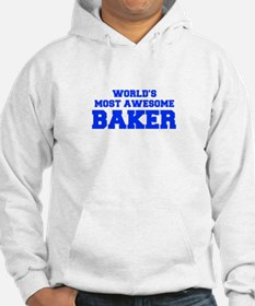 WORLD'S MOST AWESOME Baker-Fre blue 600 Hoodie