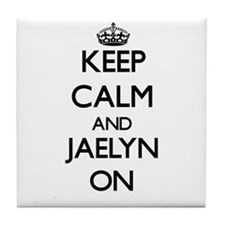 Keep Calm and Jaelyn ON Tile Coaster