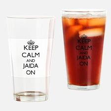 Keep Calm and Jaida ON Drinking Glass
