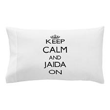 Keep Calm and Jaida ON Pillow Case